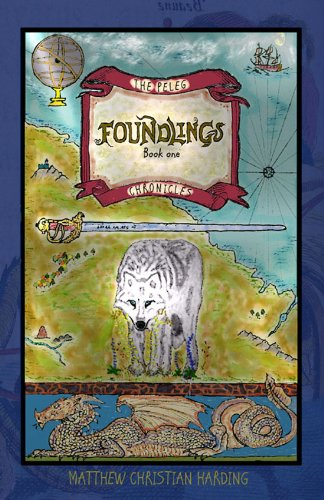 Foundlings (The Peleg Chronicles Book 1) by [Harding, Matthew Christian]