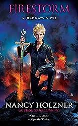 Firestorm (A Deadtown Novel Book 6)