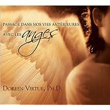 CD - Passage dans nos vies antérieures avec les anges