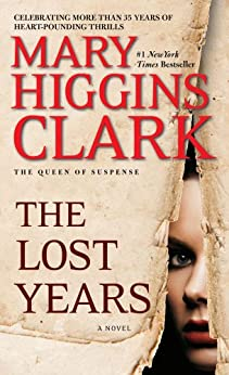 The Lost Years by [Clark, Mary Higgins]