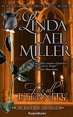 For All Eternity (Black Rose Chronicles Book - Rose Linda