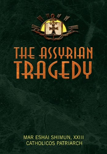 The Assyrian Tragedy