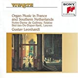 : Organ Music In France And Southern Netherlands