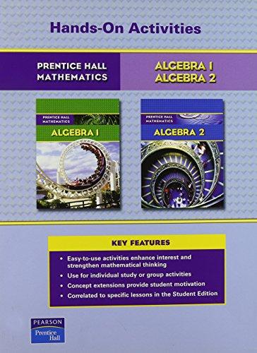 PRENTICE HALL MATH ALGEBRA 1 AND ALGEBRA 2 HANDS-ON ACTIVITIES BLACKLINE MASTERS 2007