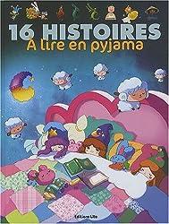 16 Histoires en Pyjama ( périmé )