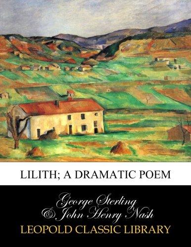 Lilith; a dramatic poem pdf