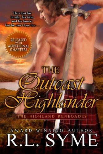 The Outcast Highlander (The Highland Renegades) (Volume 1)