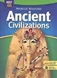 Ancient Civilizations, Stanley M. Burstein and Richard Shek, 0030733510