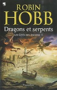 """Afficher """"Cités des Anciens (Les) n° 1 Dragons et serpents"""""""