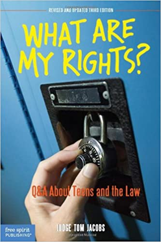 Leer un libro en línea gratis sin descargar What Are My Rights?: Q&A About Teens and the Law (Revised and Updated Third Edition) FB2 1575423804