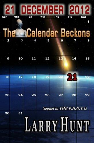 Read Online 21 December 2012 - The Calendar Beckons pdf epub