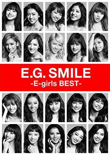 E-girls / E.G. SMILE -E-girls BEST[3BD付]