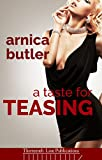 A Taste For Teasing: A Hotwife Novel