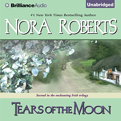 Tears of the Moon: Gallaghers of Ardmore Trilogy, Book 2