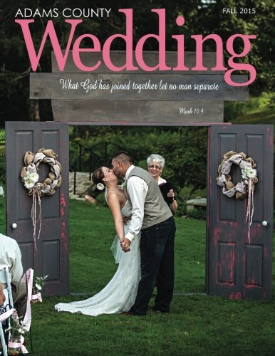Adams County Wedding (Volume 1)
