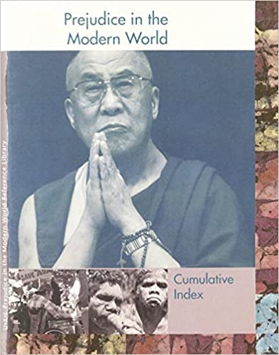 Prejudice in the Modern World Reference Library: Cumulative Index