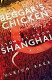 Beggar's Chicken, Ulrich Baer, 988161631X