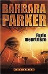 Furie meurtrière par Parker