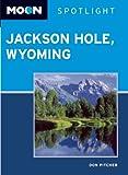 Moon Spotlight Jackson Hole, Wyoming, Don Pitcher, 1598809229
