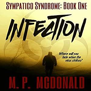 Infection: A Pandemic Survival Novel Audiobook