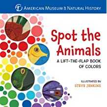 Spot the Animals: A Lift-the-Flap Book of Colors by American Museum of Natural History (2012-10-02)