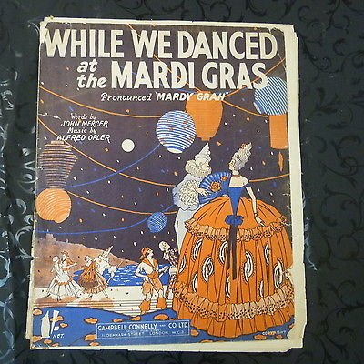 song sheet WHILE WE DANCED AT THE MARDI GRAS Alfred Opler 1931