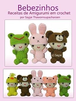 Bebezinhos Receitas de Amigurumi em Crochet (Amigurumis