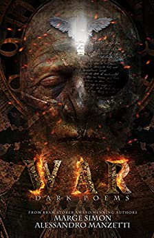 WAR: Dark Poems by [Manzetti, Alessandro, Simon, Marge]