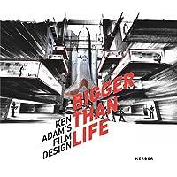 Bigger Than Life: Ken Adam's Film Design