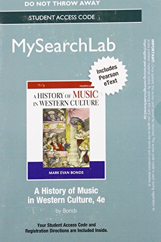 History of Music in Western Culture MySearchLab Access Card: With Pearson Etext
