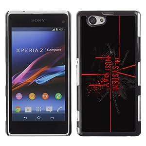 """For Xperia Z1 Compact D5503 , S-type El Sistema debe pagar"""" - Arte & diseño plástico duro Fundas Cover Cubre Hard Case Cover"""