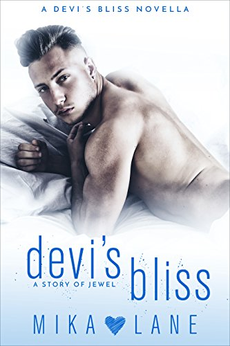 Download for free Devi's Bliss, a story of Jewel: A smart, sexy romance for your slightly taboo tastes.