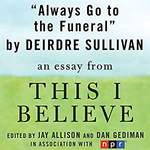 Always Go to the Funeral Audiobook