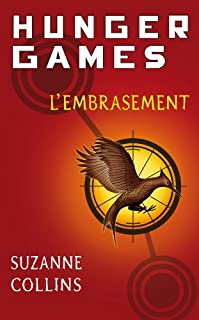 Hunger games : [2] : l'embrasement, Collins, Suzanne