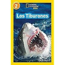 National Geographic Readers: Los Tiburones (Sharks) (Spanish Edition)