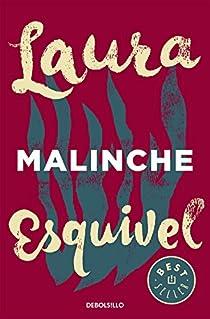 Malinche par Laura Esquivel