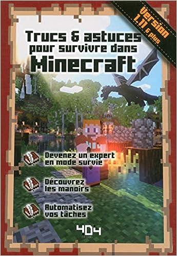 Trucs et Astuces pour survivre dans Minecraft
