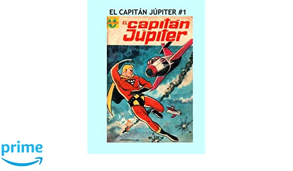 El Capitan Jupiter #1: Greta Spanish Language Superhero ...