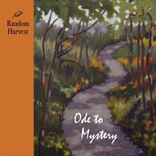 Ode to Mystery by Random Harvest (2010-11-16)