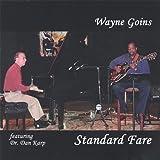 Standard Fare by Wayne Goins (2005-08-02)