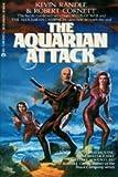 The Aquarian Attack, Kevin Randle and Robert Cornett, 0441028225