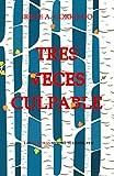 Tres veces culpable (Spanish Edition)