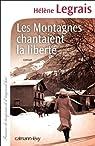 Les Montagnes chantaient la liberté par Legrais