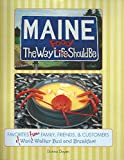 img - for Maine The Way Food Should Be book / textbook / text book
