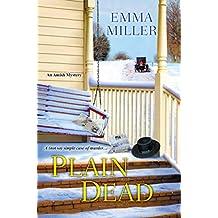 Plain Dead (An Amish Mystery)