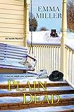 Plain Dead (An Amish Mystery Book 3)