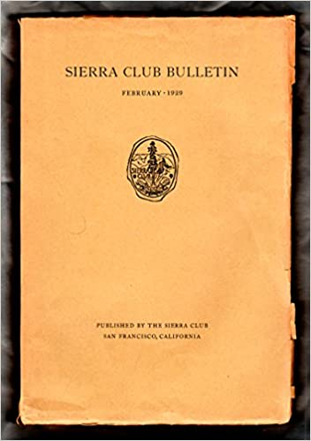 sierra club bulletin with photos by ansel adams february 1929