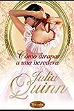 Cómo atrapar a una heredera (Titania época) (Spanish Edition)