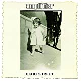 Echo Street (Bonus Edition)