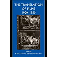 The Translation of Films, 1900-1950 (Proceedings of the
